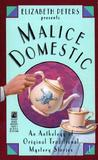 Elizabeth Peters Presents Malice Domestic (Malice Domestic, #1)