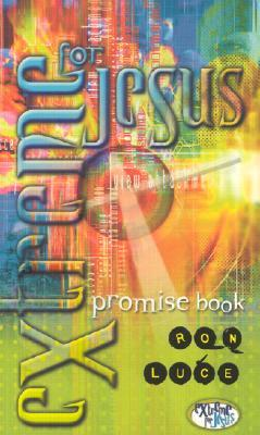 Extreme Promise Book by Ron Luce