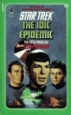 The IDIC Epidemic by Jean Lorrah