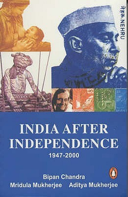 India After Independence by Bipan Chandra