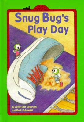 Snug Bug's Play Day