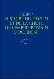 Histoire du déclin et de la chute de l'Empire romain d'Occident by Edward Gibbon