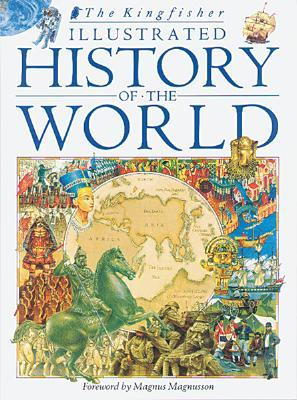 Kingfisher Illustrated History of the World by Charlotte Evans