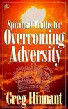 Spiritual Truths for Overcoming Adversity