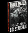 Insatiable by B.R. Stateham
