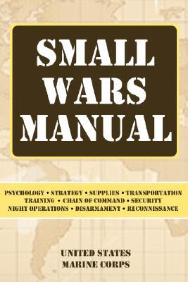 Small Wars Manual by United States Marine Corps