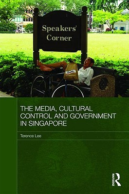 The Media, Cultural Control and Government in Singapore