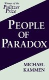 People of Paradox: An Inquiry Concerning the Origins of American Civilization (Cornell Paperbacks)