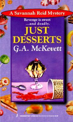 Just Desserts (A Savannah Reid Mystery #1)