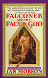 Falconer and the Face of God (William Falconer, #3)