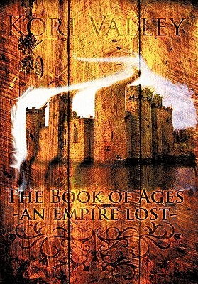 The Book of Ages by Kori Valley