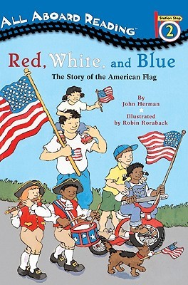 Red, White and Blue: The Story of the American Flag