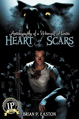 Heart of Scars (Autobiography of a Werewolf Hunter #2)