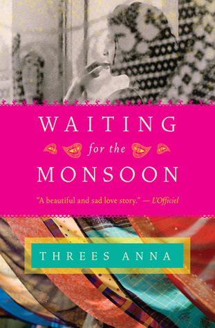 Waiting for the Monsoon by Threes Anna
