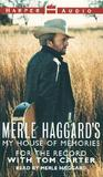 Merle Haggard for the Record: Merle Haggard for the Record