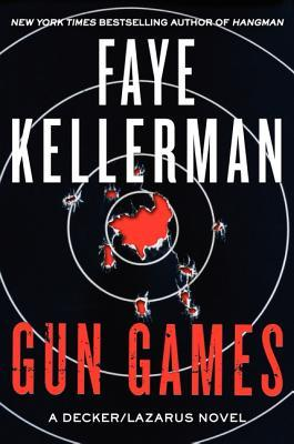 Gun Games: A Decker/Lazarus Novel