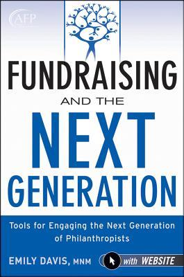 Fundraising and the Next Generation by Emily Davis