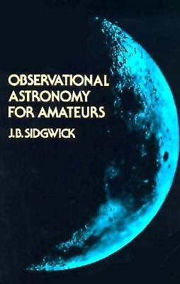 Download Observational Astronomy for the Amateur by John Benson Sidgwick MOBI