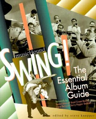 Swing!: The Essential Album Guide [With CD Sampler]