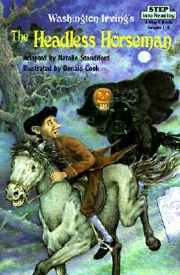 The Headless Horseman by Natalie Standiford