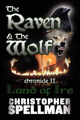 The Raven & the Wolf by Christopher Spellman