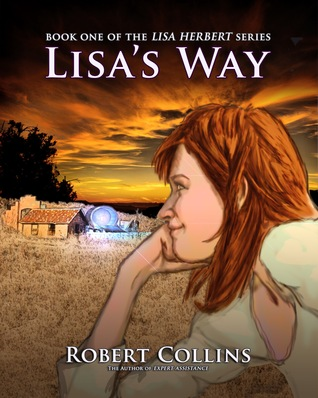 Lisa's Way by Robert  Collins
