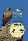 Bird Songs and Calls. Hannu Jnnes and Owen Roberts