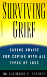 Surviving Grief: Caring Advice for Coping with All Types of Loss