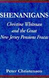 Shenanigans: Christie Whitman and the Great New Jersey Pension Fracas