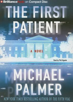 First Patient, The: A Novel