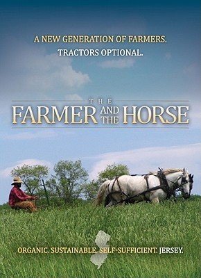 The Farmer and the Horse by Jared Flesher