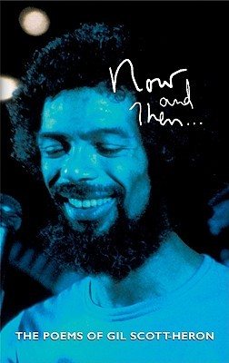 Now and Then... by Gil Scott-Heron