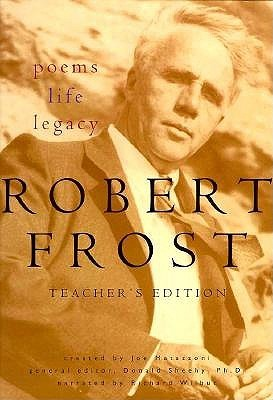 Robert Frost: Poems, Life, Legacy : Teacher's Edition