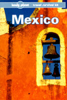 Mexico: a Travel Survival Kit (Lonely Planet Travel Survival Kit)