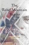 The Rebel Mountain Reader by Mark K Vogl