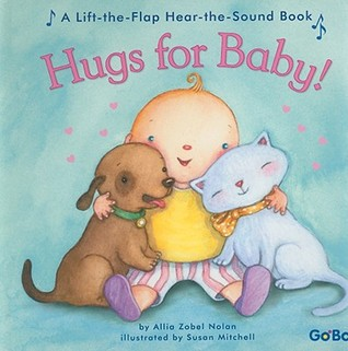 Hugs For Baby! by Allia Zobel Nolan