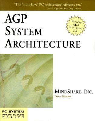 Agp System Architecture by MindShare Inc.