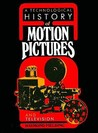 A Technological History of Motion Pictures and Television