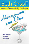 Honeymoon for One by Beth Orsoff