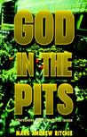 God in the Pits: Confessions of a Commodoties Trader