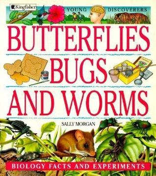 Butterflies, Bugs, and Worms (Young Discoverers)