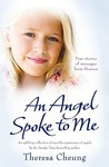 Angel Spoke to Me: True Stories of Messages from Heaven