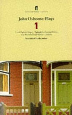 Plays 1: Look Back in Anger / Epitaph for George Dillion / The World of Paul Slickey / Dejavu