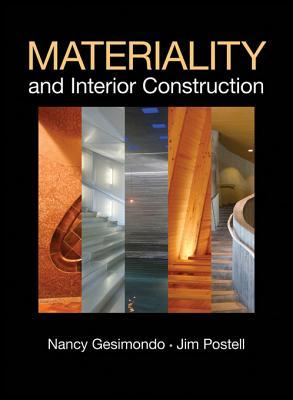 Materiality and interior construction / Nancy Gesimondo and Jim Postell