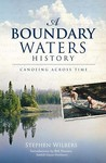 A Boundary Waters History: Canoeing Across Time