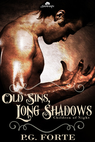 Old Sins, Long Shadows by P.G. Forte