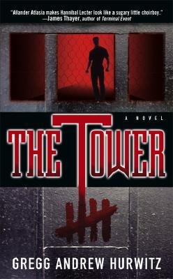 The Tower by Gregg Hurwitz