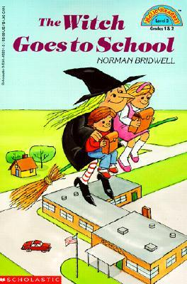 The Witch Goes To School by Norman Bridwell