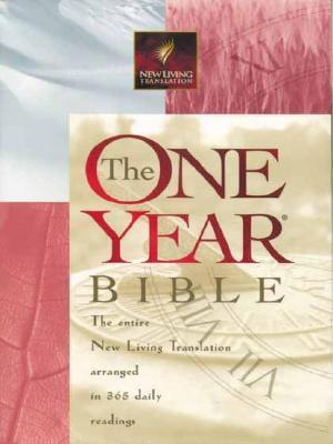 The One Year Biblearranged In 365 Daily Readings:  New Living Translation