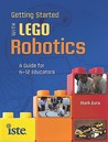 Getting Started with Lego Robotics: A Guide for K-12 Educators